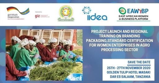Project launch & Regional Training on brandin, packaging, standard certification for women enterprises in Agro processing sector